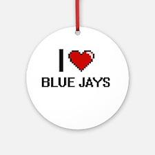 I Love Blue Jays Digitial Design Ornament (Round)