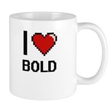 I Love Bold Digitial Design Mugs