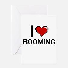 I Love Booming Digitial Design Greeting Cards