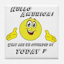 Hello America Sarcastic Smiley  Tile Coaster