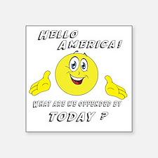 """Hello America Sarcastic Smi Square Sticker 3"""" x 3"""""""