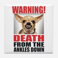 Warning! Death From The Ankles Down. Tile Coaster
