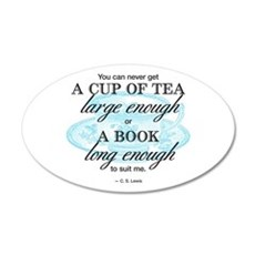Tea Quote 35x21 Oval Wall Decal