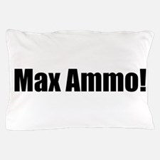 Max Ammo Black.png Pillow Case