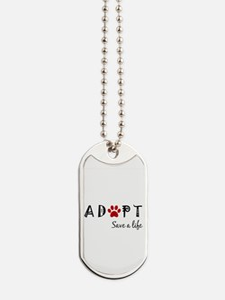 Cool Adopt a dog Dog Tags
