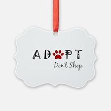 Adopt. Don't Shop. Ornament