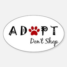 Adopt. Don't Shop. Decal
