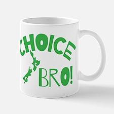 Choice Bro Mugs