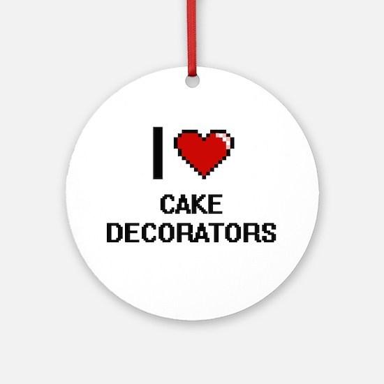 I love Cake Decorators Digitial D Ornament (Round)
