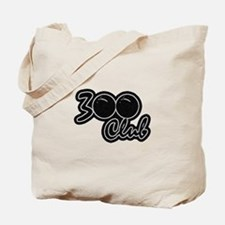 300 CLUB - PERFECT GAME SCORE BOWLING Tote Bag