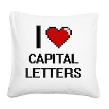 I love Capital Letters Digiti Square Canvas Pillow