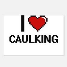 I love Caulking Digitial Postcards (Package of 8)
