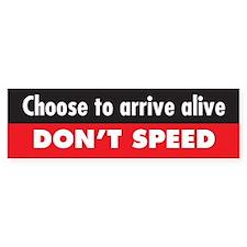 Don't Speed Bumper Bumper Bumper Sticker