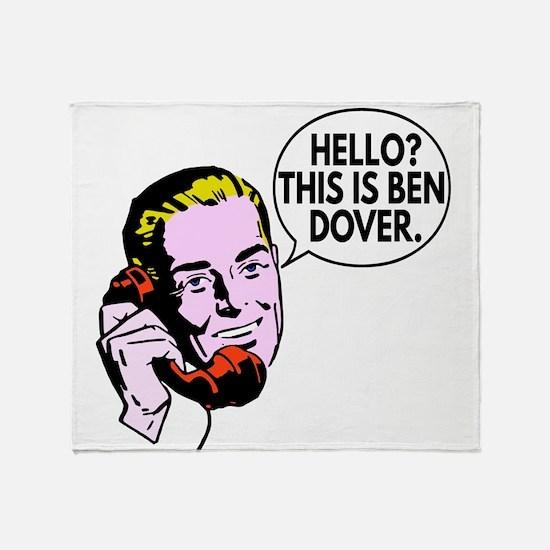 Ben Dover Throw Blanket