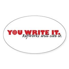 You Write It. We'll Cite It. Oval Decal
