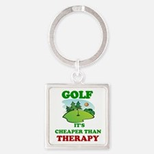 GOLF IT'S CHEAPER THAN THERAPY Square Keychain