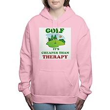 GOLF IT'S CHEAPER THAN T Women's Hooded Sweatshirt