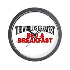 """""""The World's Greatest Bed & Breakfast"""" Wall Clock"""