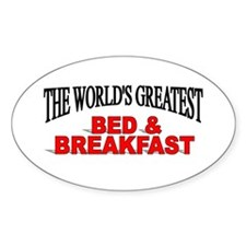 """The World's Greatest Bed & Breakfast"" Decal"