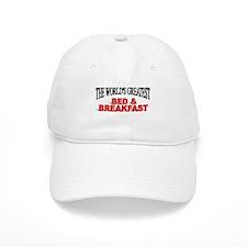 """The World's Greatest Bed & Breakfast"" Baseball Cap"