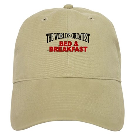 """""""The World's Greatest Bed & Breakfast"""" Cap"""