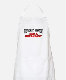 """The World's Greatest Bed & Breakfast"" BBQ Apron"