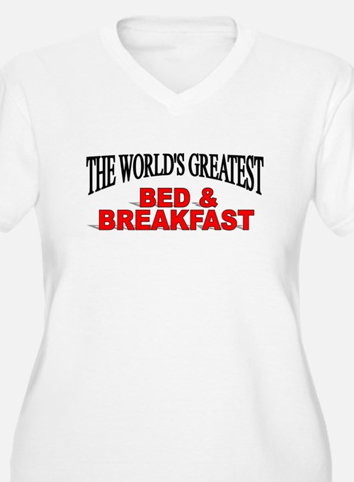 """""""The World's Greatest Bed & Breakfast"""" T-Shirt"""