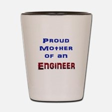 Mother Engineer Shot Glass