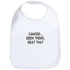 'Cancer...Been There, Beat That' Bib