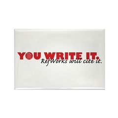 You Write It. We'll Cite It. Rectangle Magnet (10