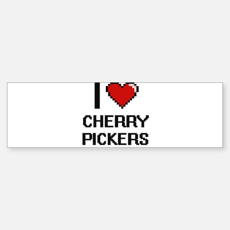 I love Cherry Pickers Digitial Desi Bumper Bumper Bumper Sticker