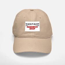 """""""The World's Greatest Sandwich Shop"""" Baseball Baseball Cap"""