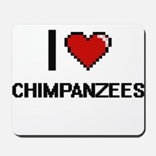 I love Chimpanzees Digitial Design Mousepad