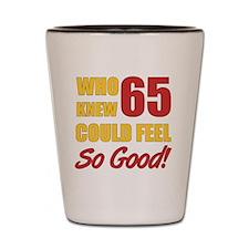 Fun 65th Birthday Shot Glass