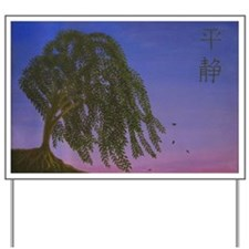 Serenity Willow Yard Sign