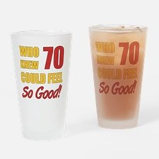 Fun 70th Birthday Drinking Glass