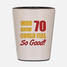 Fun 70th Birthday Shot Glass