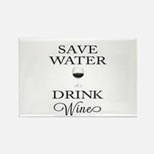 Save Water Drink Wine Magnets