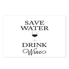 Save Water Drink Wine Postcards (Package of 8)