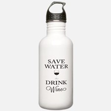 Save Water Drink Wine Sports Water Bottle