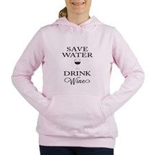Save Water Drink Wine Women's Hooded Sweatshirt