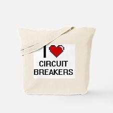 I love Circuit Breakers Digitial Design Tote Bag