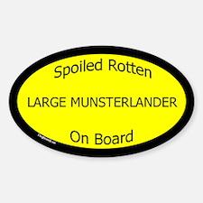 Spoiled Large Munsterlander Oval Decal