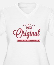 Since 1931 Original Aged To Perfection Plus Size T