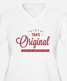 Since 1945 Original Aged To Perfection Plus Size T