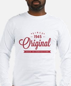 Since 1945 Original Aged To Perfection Long Sleeve