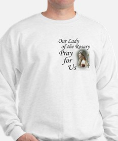 Our Lady of the Rosary (2) Sweatshirt