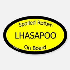 Spoiled Lhasapoo On Board Oval Decal