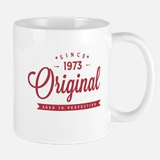 Since 1973 Original Aged To Perfection Mugs