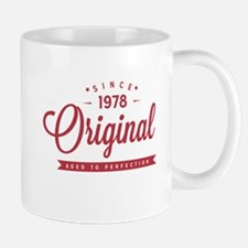 Since 1978 Original Aged To Perfection Mugs